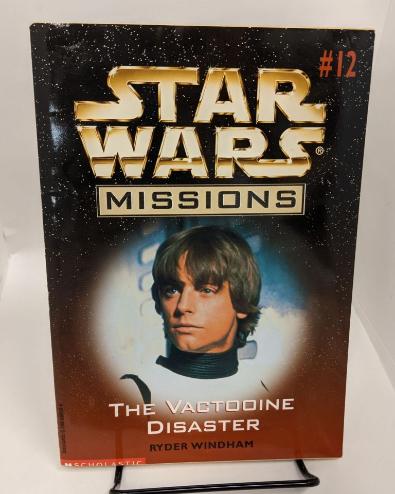 The Vactooine Disaster (Star Wars Missions #12). Ryder Windham.