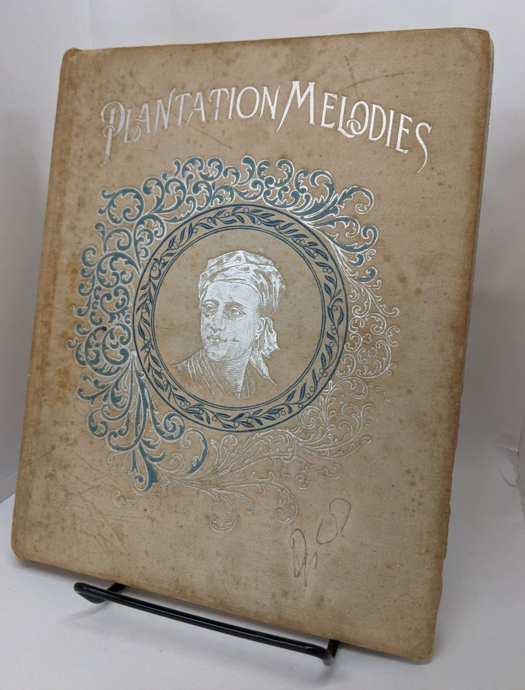 Plantation Melodies. Stephen Collins Foster.