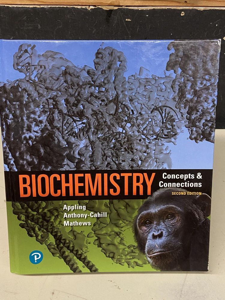 Biochemistry- Concepts & Connections (Second Edition). Dean R. Appling, Spencer J. Anthony-Cahill, Christopher K. Mathews.