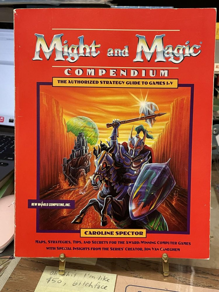 Might and Magic Compendium: The Authorized Strategy Guide to Games I.V. Caroline Spector.