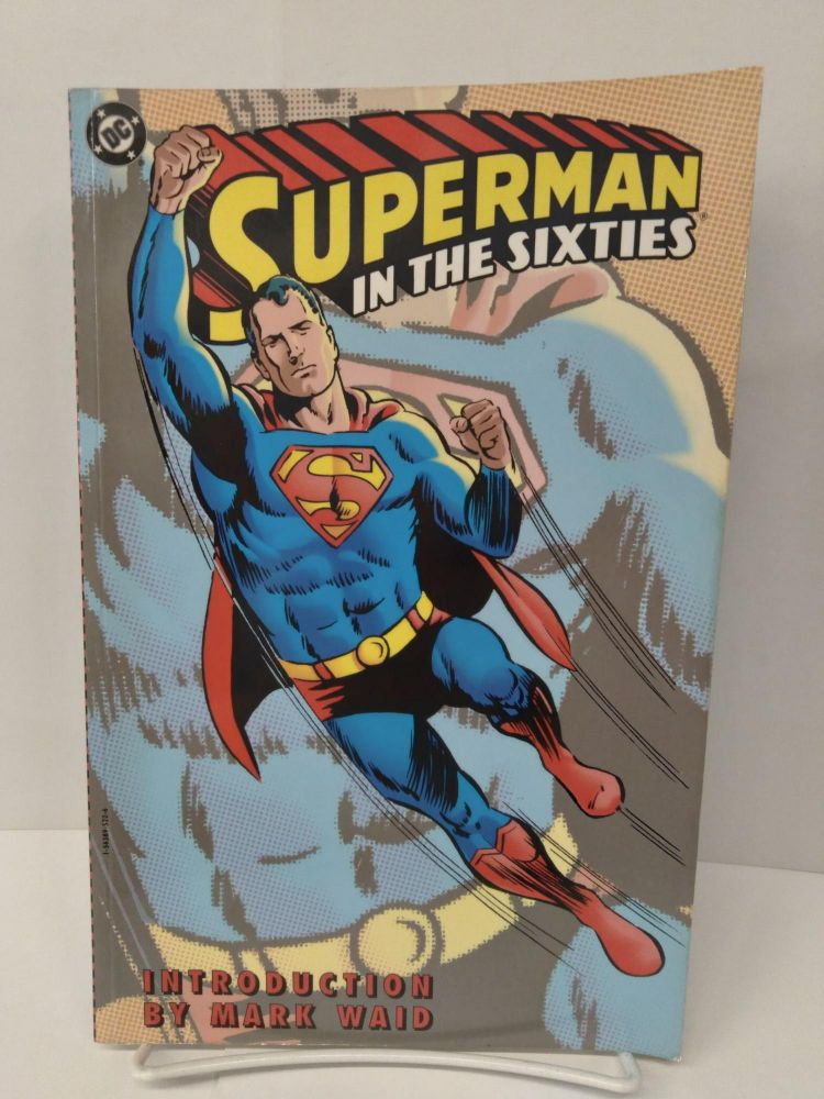 Superman in the Sixties. Jerry Siegel.