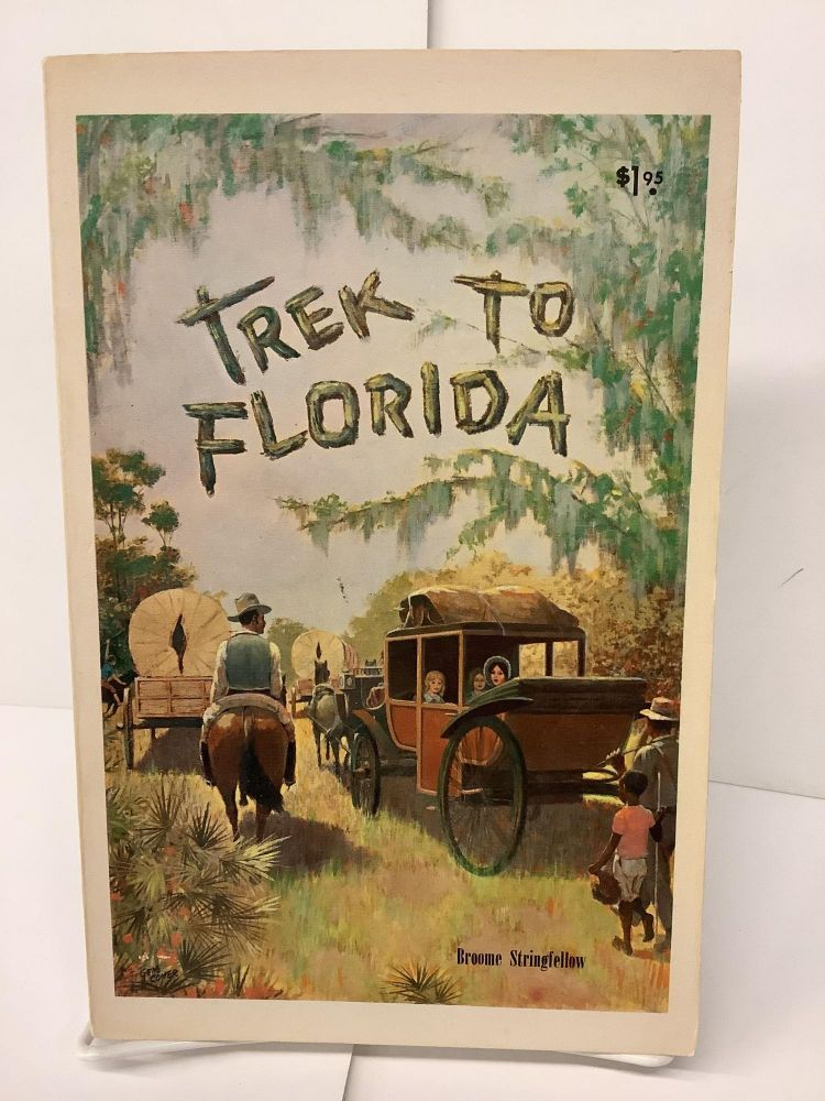 Trek to Florida. Broome Stringfellow.