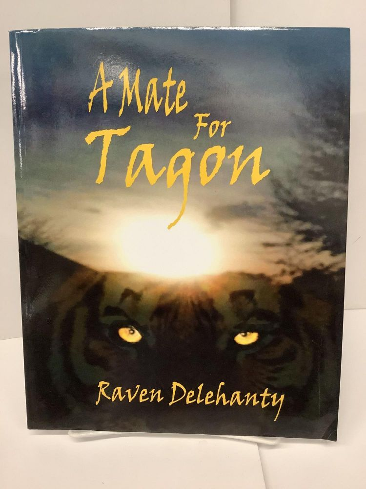 A Mate for Tagon. Raven Delehanty.