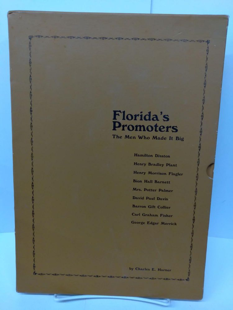 Florida's Promoters: The Men Who Made it Big. Charles Harner.