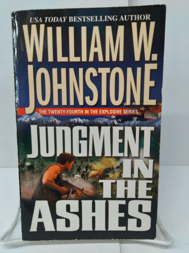 Judgement in the Ashes. William W. Johnstone.