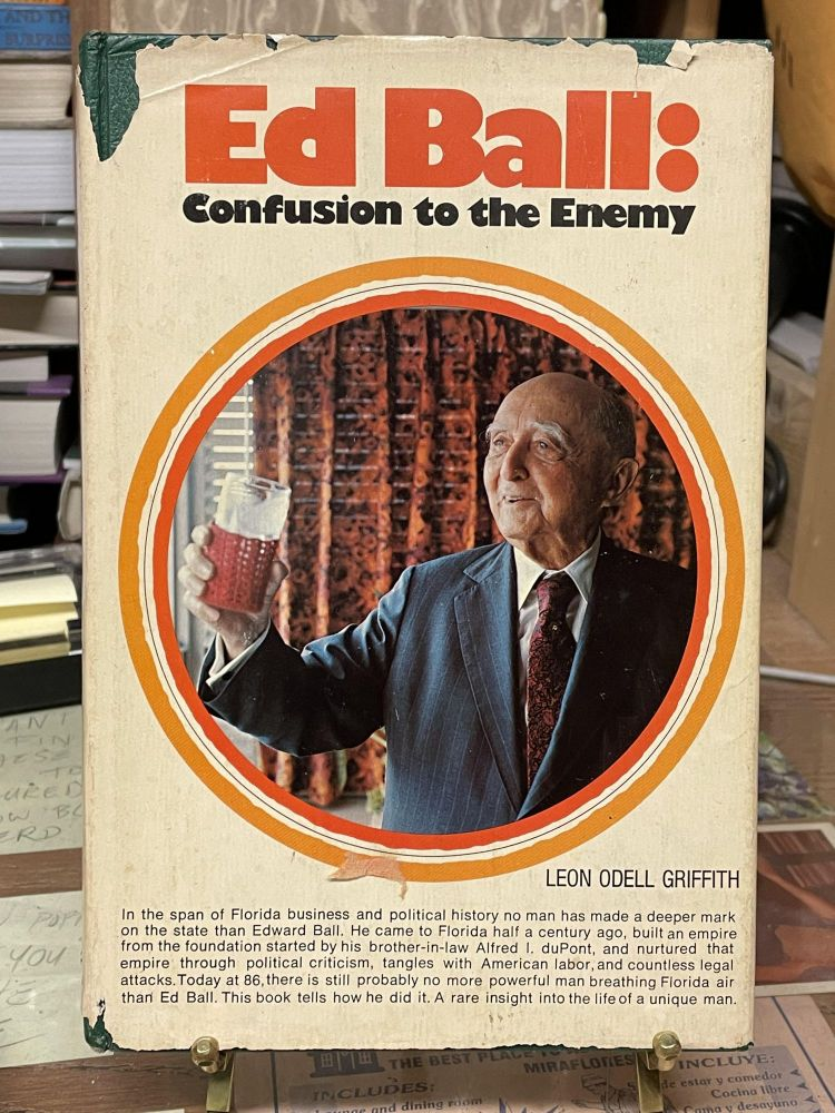 Ed Ball: Confusion to the Enemy. Leon Odell Griffith.