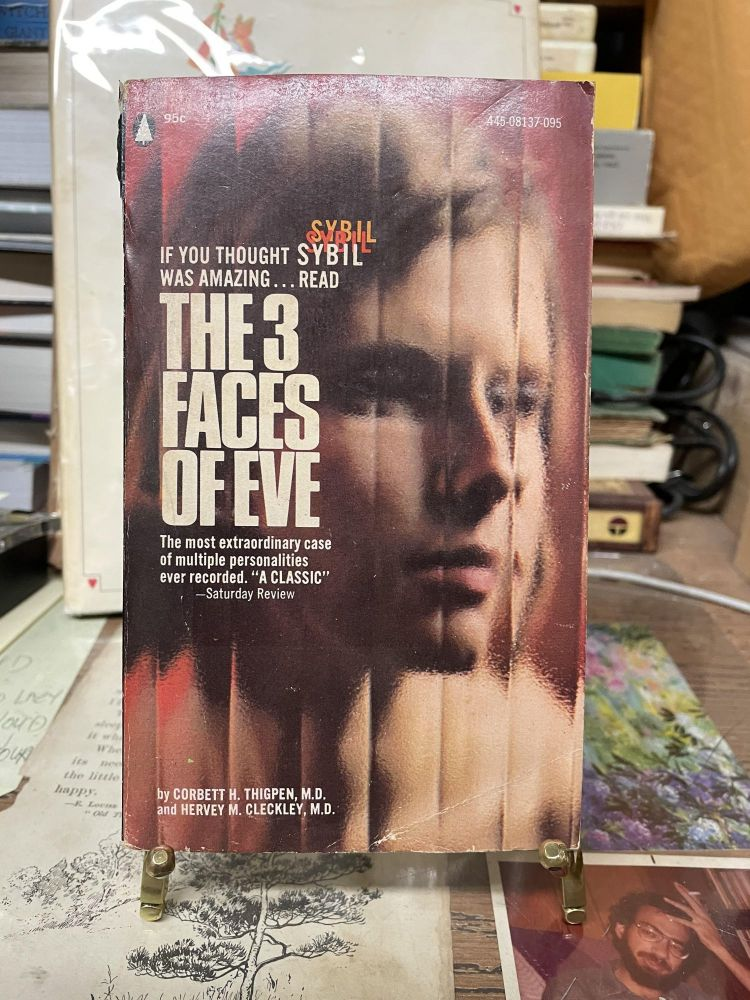 The 3 Faces of Eve. Corbett H. Thigpen, Hervey M. Cleckley.