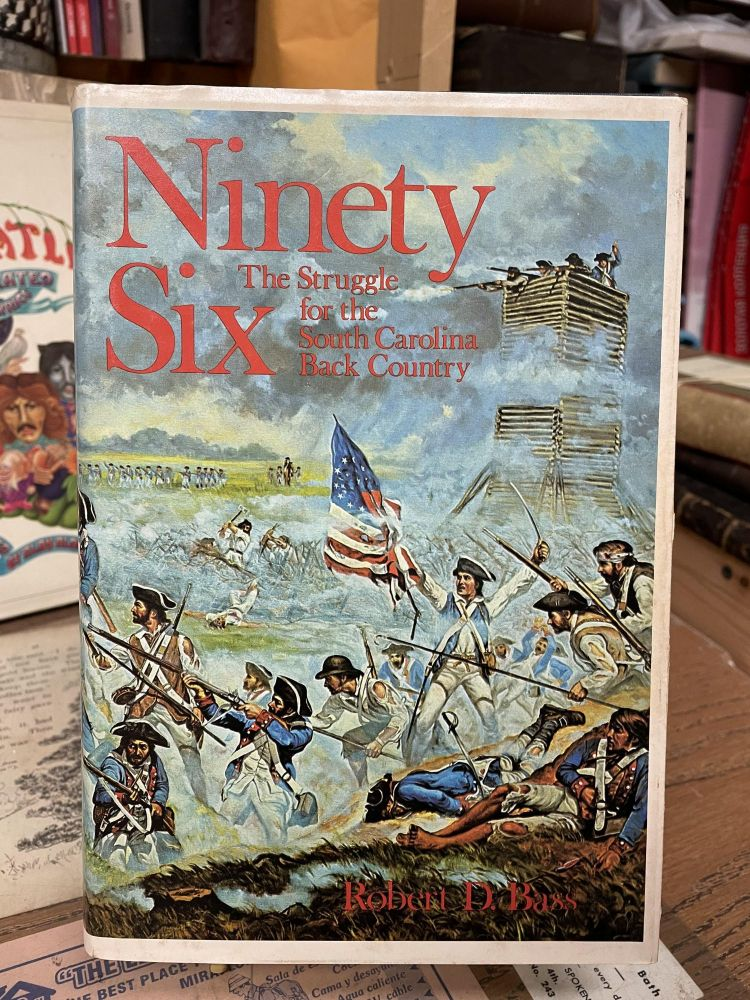 Ninety Six: The Struggle for the South Carolina Back Country. Kenneth F., Blanche Marsh.