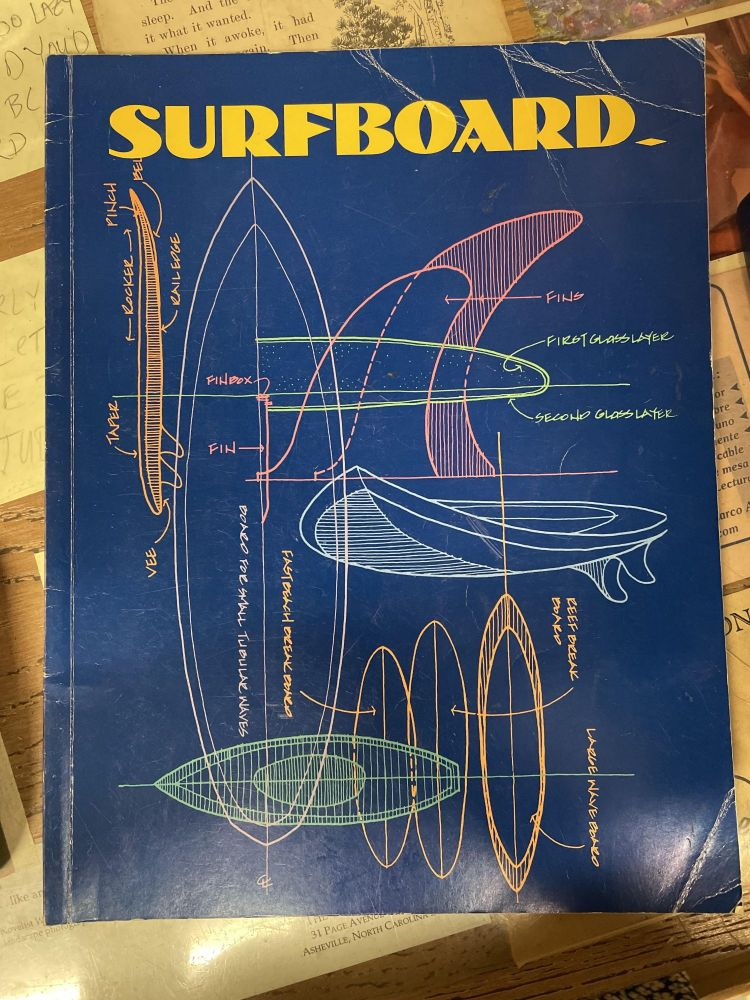 Surfboard: How to Build Surfboards and Related Watersport Equipment. Stephen M. Shaw.
