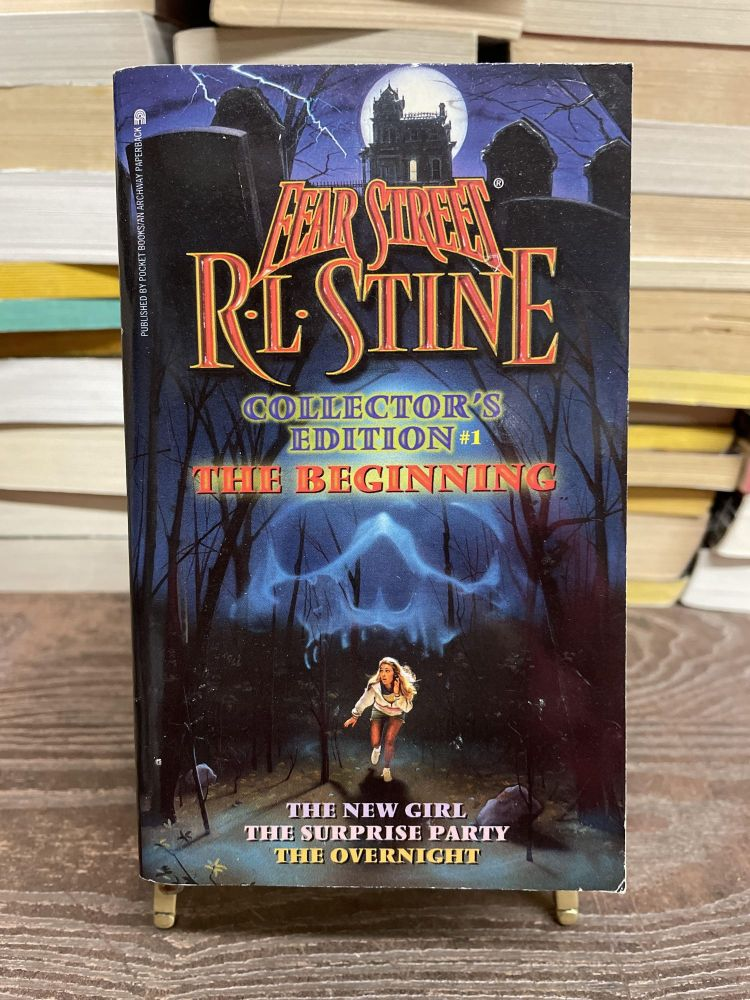 Fear Street Collector's Edition, No. 1: The Beginning. R. L. Stine.
