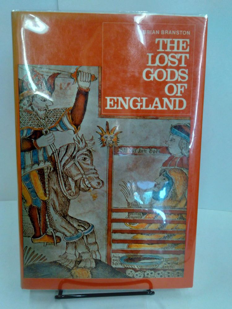 The Lost Gods of England. Brian Branston.