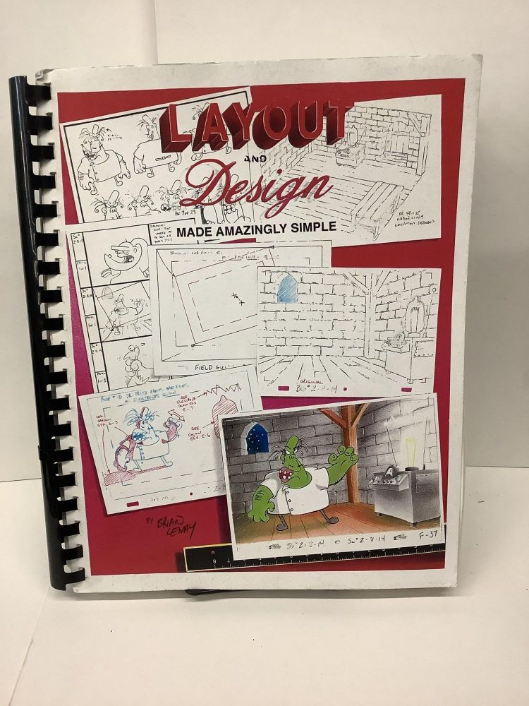 Layout and Design Made Amazingly Simple. Brad Lemay.