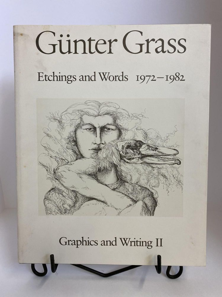 Etchings and Words, 1972-1982 (Graphics and writing). Gunter Grass.