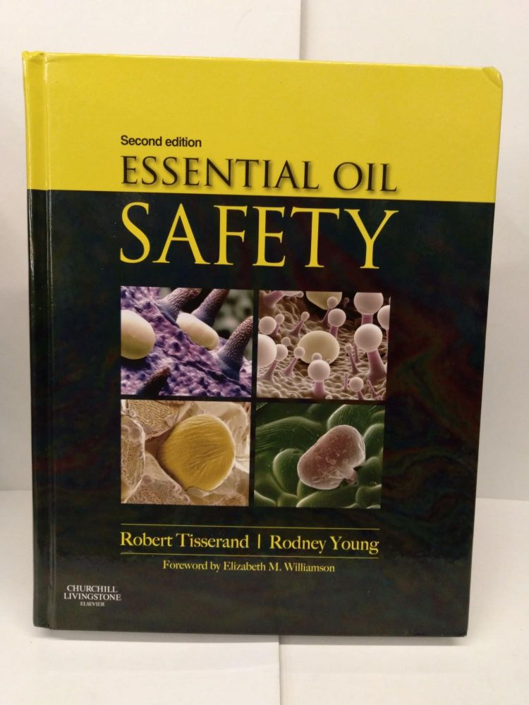 Essential Oil Safety: A Guide for Health Care Professionals. Robert Tisserand, Rodney Young.