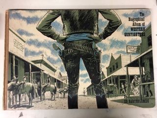The biographical album of western gunfighters. Ed Ellsworth. Bartholomew