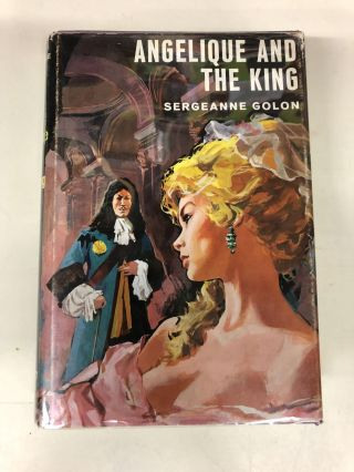 Angelique and the King. Sergeanne Golon