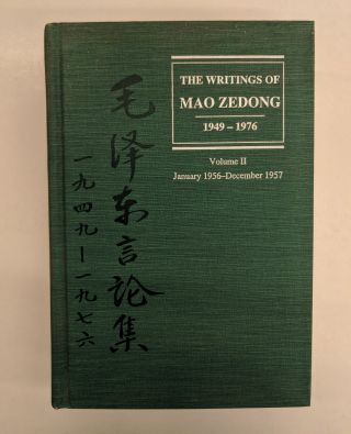 The Writings of Mao Zedong, 1949-1976. Mao Zedong, John K. Leung, Michael Y. Kau