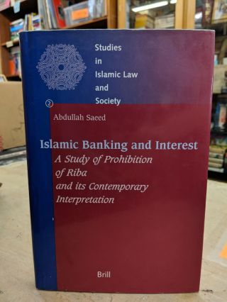 Islamic Banking and Interest. Abdullah Saeed