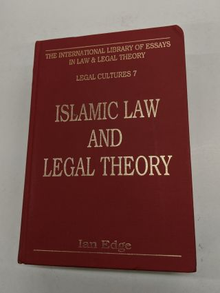 Islamic Law and Legal Theory. Ian Edge