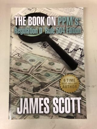 The Book on PPMs: Regulation D Rule 504 Edition (New Renaissance Series on Corporate Strategies)...