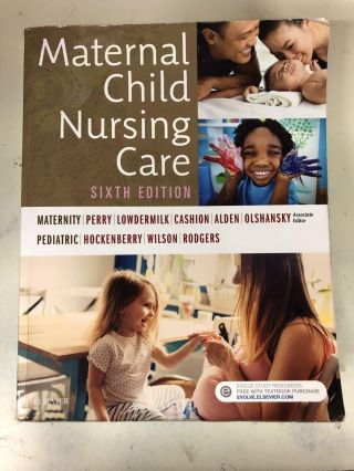 Maternal Child Nursing Care. Shannon E. Perry