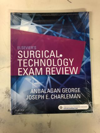 Elsevier's Surgical Technology Exam Review. George Anbalagan, Joseph E. Charleman