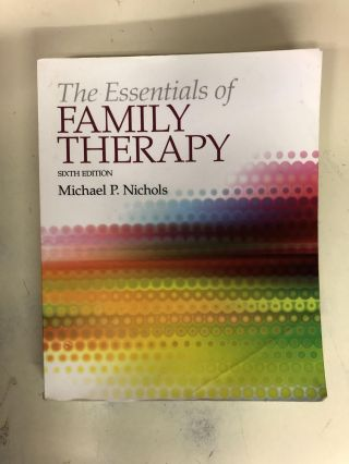 The Essentials of Family Therapy. Michael P. Nichols