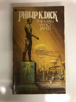 The Man Who Japed. Phillip K. Dick