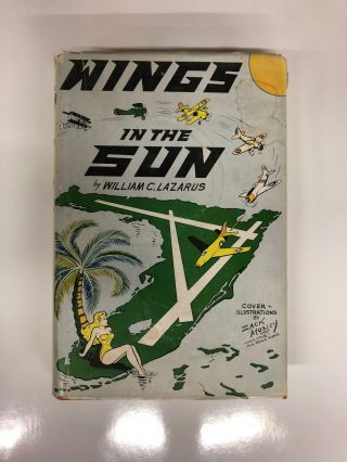 Wings in the Sun. William C. Lazarus