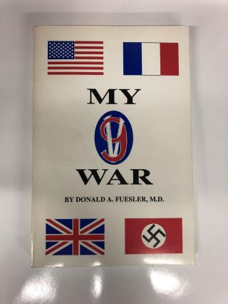 My War. Donald A. Fuesler
