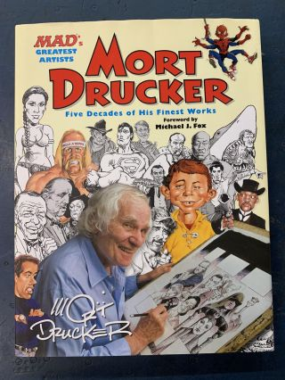 Mort Drucker: Five Decades of His Finest Works. Mort Drucker
