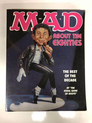 Mad About the Eighties: The Best of the Decade. Usual Gang of Idiots