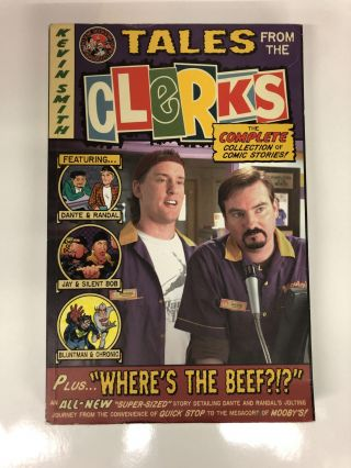 Tales From The Clerks by Kevin Smith. Kevin Smith