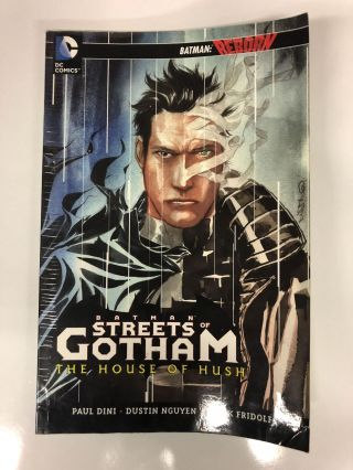 The Streets of Gotham Volume 3, . the House of the Hush. Paul Dini