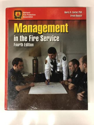 Management in the Fire Service 4th Edition. Harry Carter