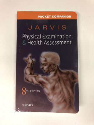 Pocket Companion for Physical Examination and Health Assessment. Carolyn Jarvis PhD APN CNP
