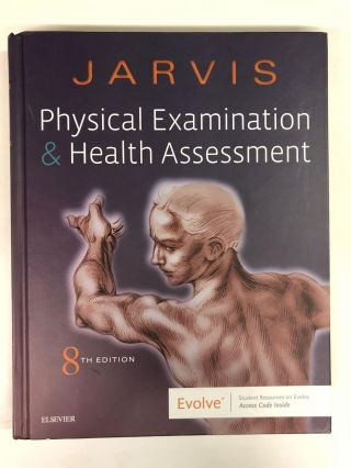 Physical Examination and Health Assessment. Carolyn Jarvis PhD APN CNP
