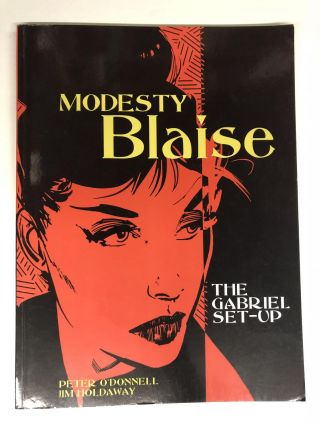 Modesty Blaise: The Gabriel Set-Up (Bk. 1). Peter O'Donnell, Jim Holdaway