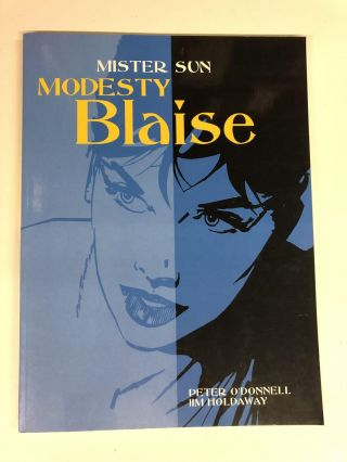 Modesty Blaise: Mister Sun. Peter O'Donnell, Jim Holdaway