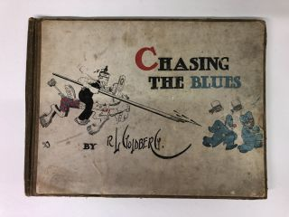 Chasing the blues. Rube Goldberg