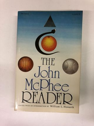 The John Mcphee Reader. John McPhee