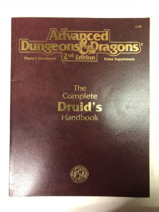 The Complete Druid's Handbook (Advanced Dungeons & Dragons 2nd Ed Rules Supplement). David Pulver