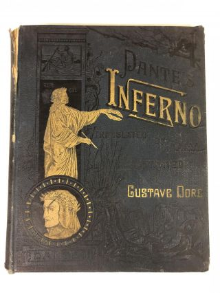 Dante's Inferno, From the Original of Dante Alighieri and Illustrated with the Designs of M....