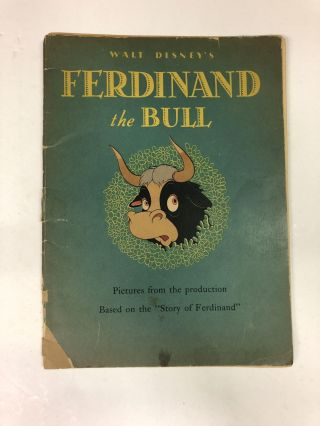 Ferdinand The Bull. From the Walt Disney Production Based on ' The Story of Ferdinand' by Munro...