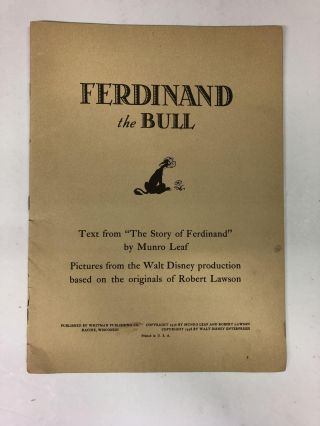 Ferdinand The Bull. From the Walt Disney Production Based on ' The Story of Ferdinand' by Munro Leaf and Robert Lawson
