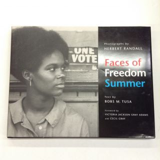 Faces of Freedom Summer. Herbert Randall