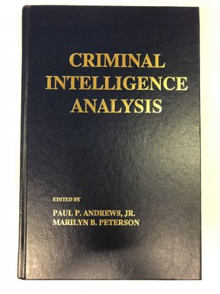 Criminal Intelligence Analysis. Paul Andrews