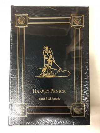 HARVEY PENICK'S LITTLE RED BOOK + AND IF YOU PLAY GOLF, YOU'RE MY FRIEND + FOR ALL WHO LOVE THE...