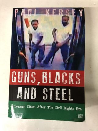 Guns, Blacks and Steel. Paul Kersey