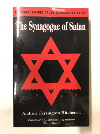 The Synagogue of Satan. Andrew Carrington Hitchcock